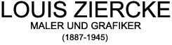 Louis Ziercke (1887 - 1945)